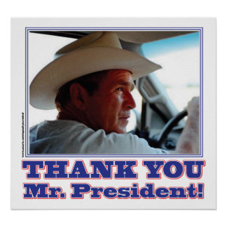 George Bush Thank you Posters