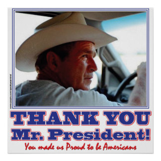 George Bush/Thank you! Poster