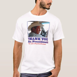 George Bush/Thank you! T-Shirt