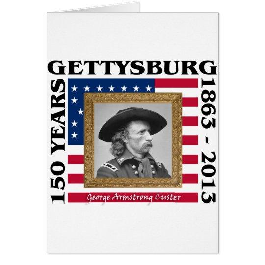 George Custer - 150th Anniversary Gettysburg Card