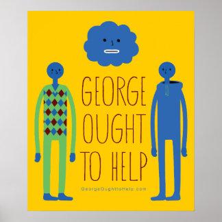 George debe ayudar al poster