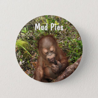 George Dirty Mouth Mud Pies Button