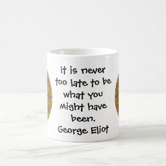 George Eliot Inspirational Motivational Quotation Coffee Mug