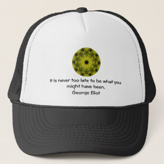 George Eliot Inspirational Motivational Quotation Trucker Hat