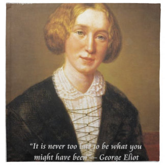 "George Eliot ""Never Too Late"" Quote Napkin"