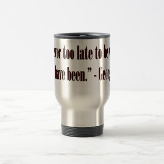 George Eliot Quote 15 Oz Stainless Steel Travel Mug