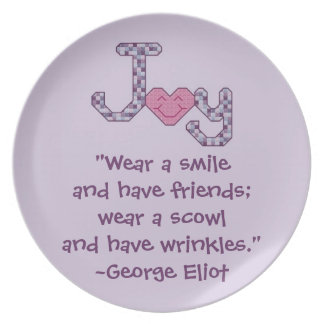 George Eliot Smile Friends Quote Plate