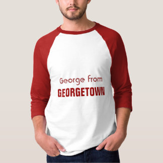 George from Georgetown T-Shirt