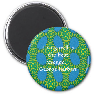 George Herbert Quote With Wonderful Design 2 Inch Round Magnet