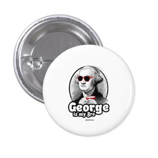 George is my Bro 1 Inch Round Button