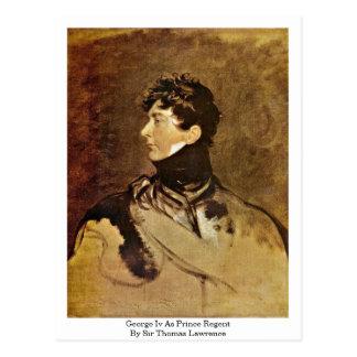 George Iv As Prince Regent By Sir Thomas Lawrence Postcard