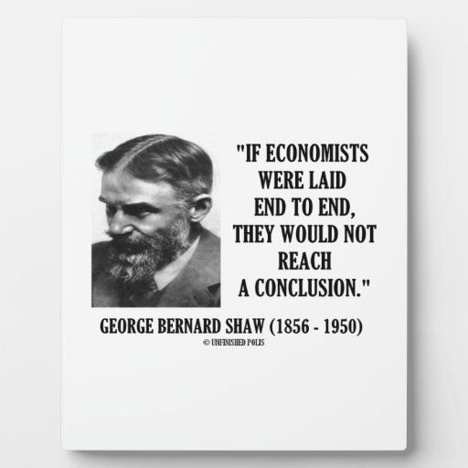 George los economistas de B. Shaw If puso no la co Placas