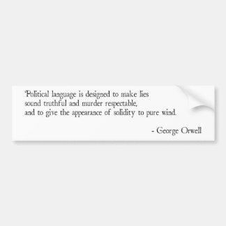 George Orwell - Political Language Bumper Sticker
