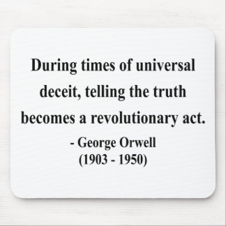 George Orwell Quote 1a Mouse Pad