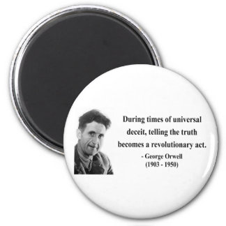 George Orwell Quote 1b 2 Inch Round Magnet