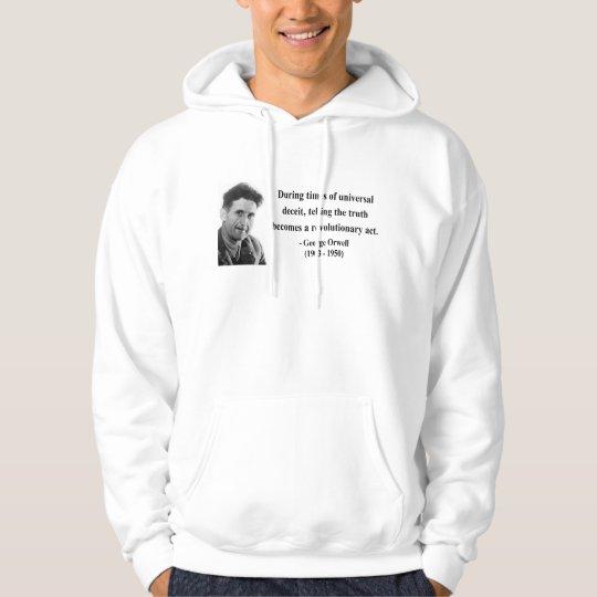 George Orwell Quote 1b Hoodie