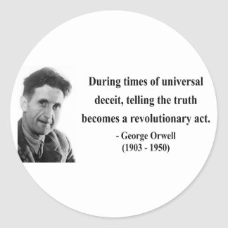 George Orwell Quote 1b Classic Round Sticker