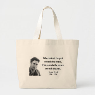 George Orwell Quote 2b Large Tote Bag