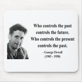 George Orwell Quote 2b Mouse Pad