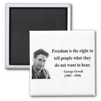 George Orwell Quote 4b 2 Inch Square Magnet