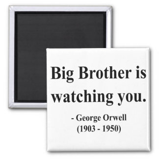 George Orwell Quote 5a 2 Inch Square Magnet