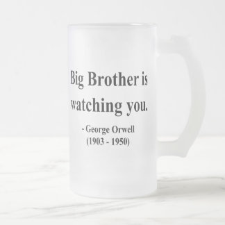 George Orwell Quote 5a 16 Oz Frosted Glass Beer Mug