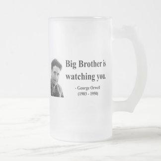 George Orwell Quote 5b 16 Oz Frosted Glass Beer Mug