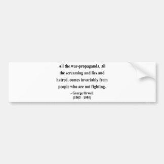 George Orwell Quote 6a Bumper Sticker
