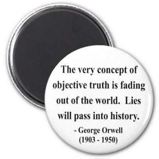 George Orwell Quote 7a 2 Inch Round Magnet