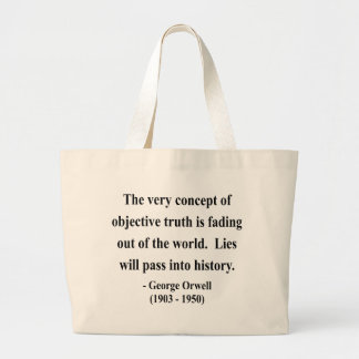 George Orwell Quote 7a Large Tote Bag