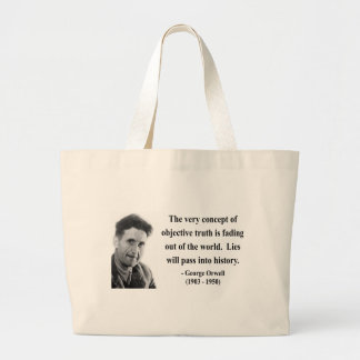 George Orwell Quote 7b Large Tote Bag