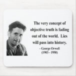George Orwell Quote 7b Mousepad