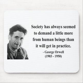 George Orwell Quote 8b Mouse Pad