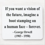 George Orwell Quote 9a Mousepads