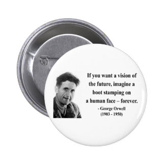 George Orwell Quote 9b Button