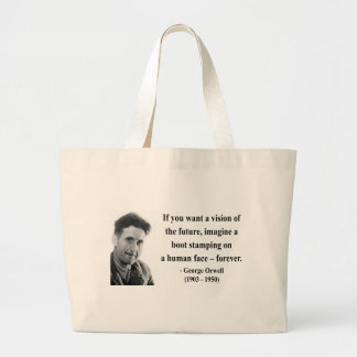 George Orwell Quote 9b Large Tote Bag