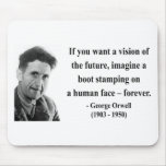 George Orwell Quote 9b Mouse Pad