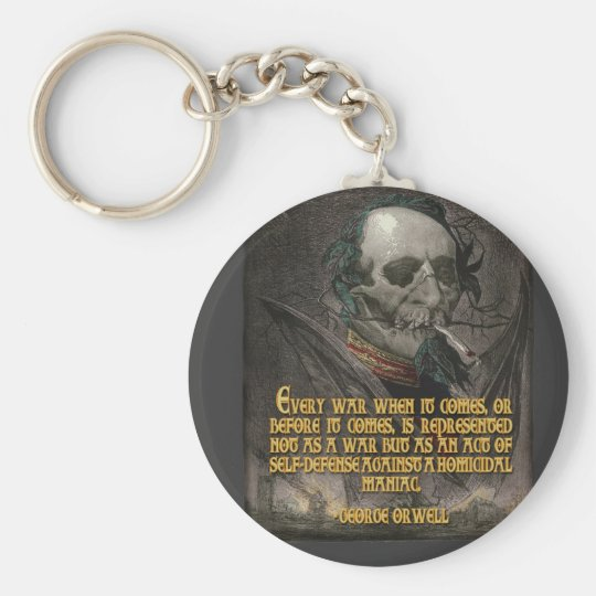 George Orwell Quote on Wartime Propaganda Keychain