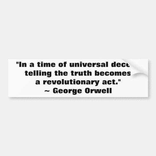 George Orwell Truth Quote Bumper Sticker