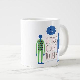 George Ought To Help  Jumbo Mug 20 Oz Large Ceramic Coffee Mug