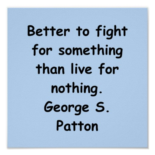 george s patton quote posters