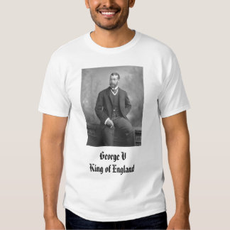 George V King of England T Shirt