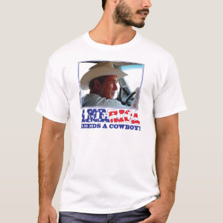 George W Bush - America Needs a Cowboy T-Shirt