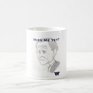 "George W. Bush Caricature ""Miss Me Yet"" 11oz Mug"