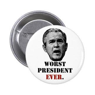 George W. Bush - el presidente peor nunca Pin Redondo De 2 Pulgadas