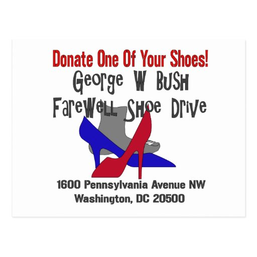 George W Bush Farewell Shoe Drive Post Card