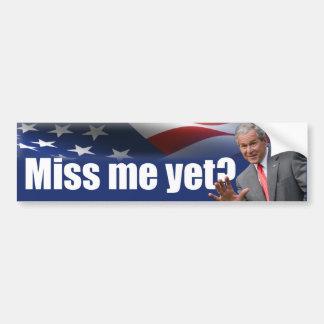 George W. Bush: ¿Miss Me todavía? Pegatina De Parachoque