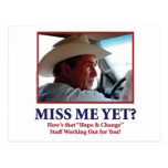 George W Bush - Miss Me todavía Postales