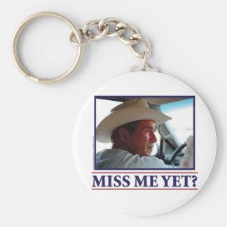 George W Bush Miss Me Yet? Keychain