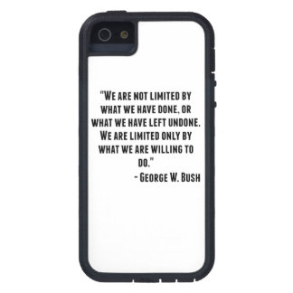 George W. Bush Quote iPhone 5 Cover